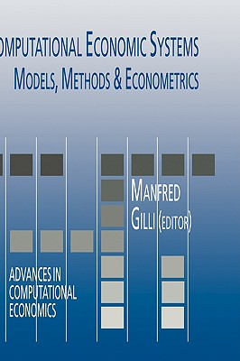 Computational Economic Systems By Gilli, Manfred (EDT)