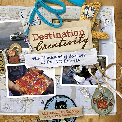 Destination Creativity By Freeman-zachery, Ric